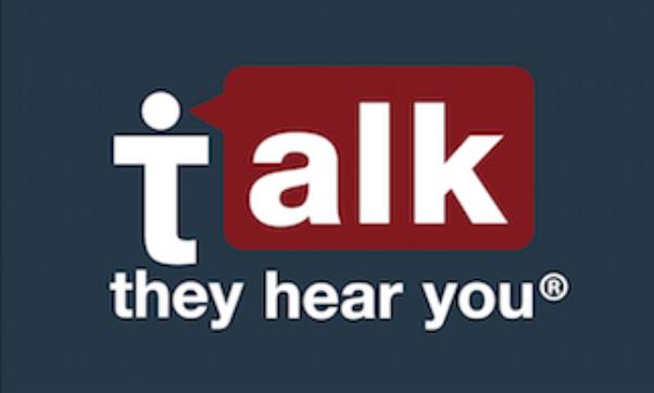 I Talk They Hear You.